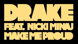 Play Make Me Proud (Feat. Nicki Minaj)