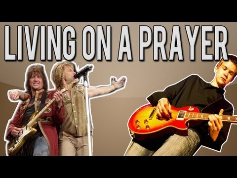 Bon Jovi - Livin' On A Prayer Full Guitar Lesson (With Tabs)