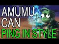 AMUMU CAN PING IN STYLE (w/ Xpulse)