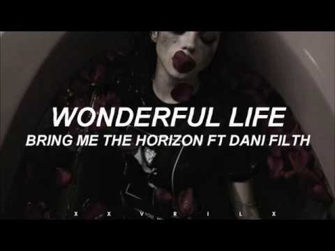 WONDERFUL LIFE // Bring me the Horizon ft. Dani Filth // español ; lyrics