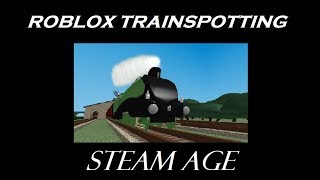 ROBLOX TRAINSPOTTING ~ VAPORE ETÀ