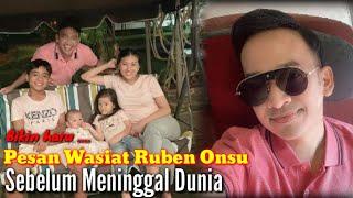 Pesan Ruben Onsu Sebelum Men1ngg4l Dunia Pasca Heboh Wasiat Eks Raffi Ahmad ( Yuni Sarah )