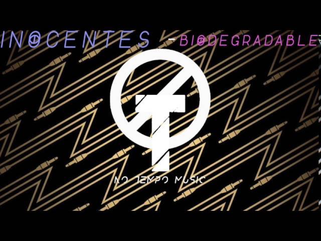 inocentes-biodegradable-original-audio-no-tempo-music