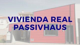 ¿Cómo se vive en una Casa Pasiva o Passivhaus?