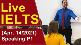 IELTS Live - Speaking Part 1 - Band 9 Start and Answers