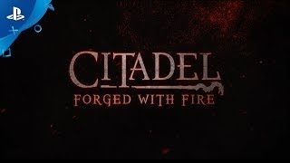 Citadel: Forged With Fire Announcement Trailer | PS4