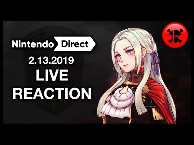 FULL LIVE REACTION to Nintendo Direct 2.13.19 | RogersBase Nintendo Direct Reaction