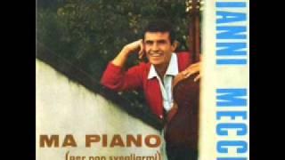 Gianni Meccia   Ma piano per non svegliarmi G Meccia 1967