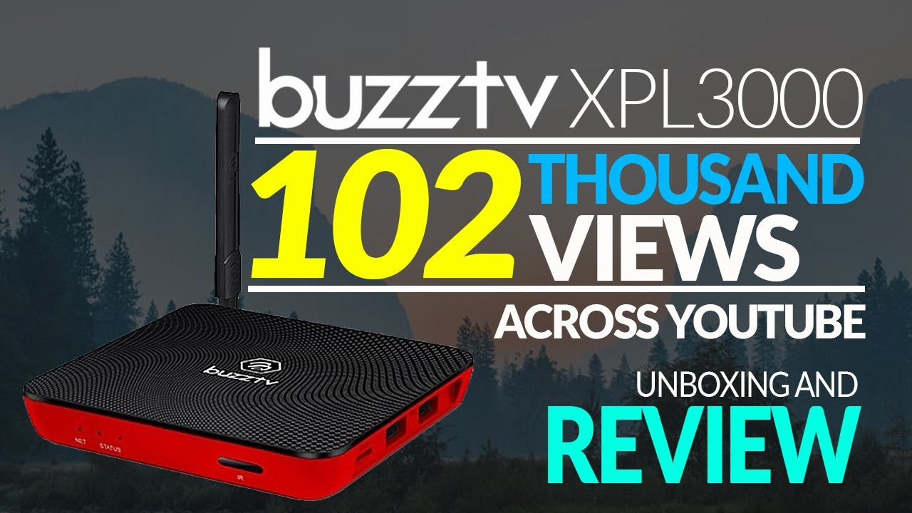 BEST IPTV BOX 2018 - Buzztv XPL3000 - OS 7 1 Nougat - Uboxing And Review