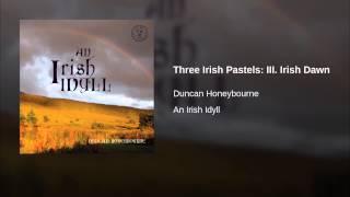 Three Irish Pastels: III. Irish Dawn
