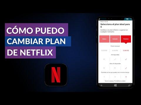 Cómo Puedo Cambiar mi Plan de Netflix Rápido y Fácil