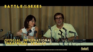 Battle Of The Sexes [Official International Theatrical Trailer #2 in HD (1080p)]