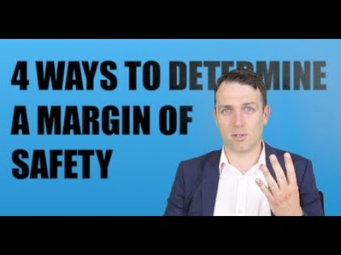 4 WAYS TO DETERMINE AN INVESTING MARGIN OF SAFETY