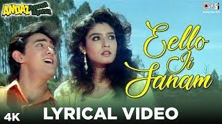 Eello Ji Sanam Lyrical Andaz Apna Apna |Aamir Khan,Raveena Tandon| Vicky Mehta, Behroze Chatterjee