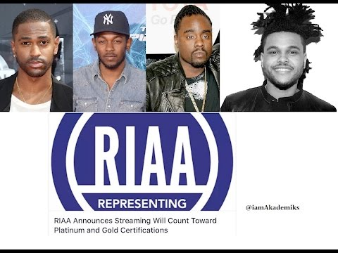 RIAA says Streaming Will Count in Platinum & Gold Certifications. Wale, Kendrick etc. Awarded.