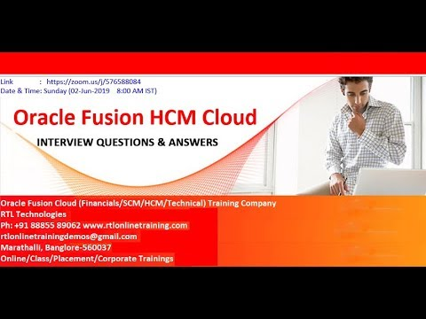 Oracle Fusion HCM Cloud  Interview Questions (GHR) Training Ph:+91 88855 89062