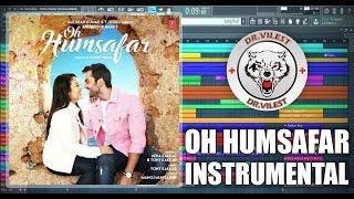 Oh Humsafar Song (Instrumental)   Neha Kakkar   Tony Kakkar   Dr.Vilest