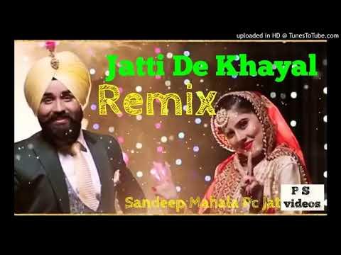 jatti-de-khayal-remix-_-ho-tere-mere-naam-wala-sajjna-remix-_-new-punjabi-song-2019