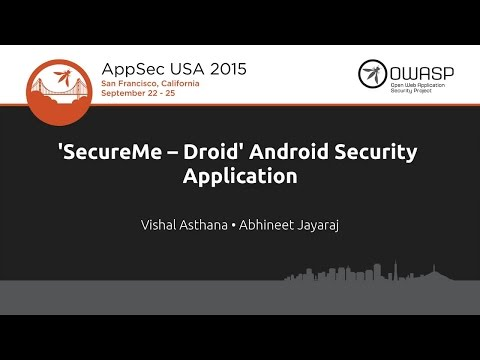 'SecureMe Droid' Android Security Application - Vishal Astha