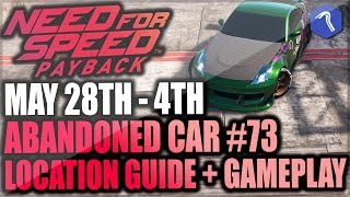 Need For Speed Payback Abandoned Car #73 - Location Guide + Gameplay - RACHEL'S NISSAN 350Z!