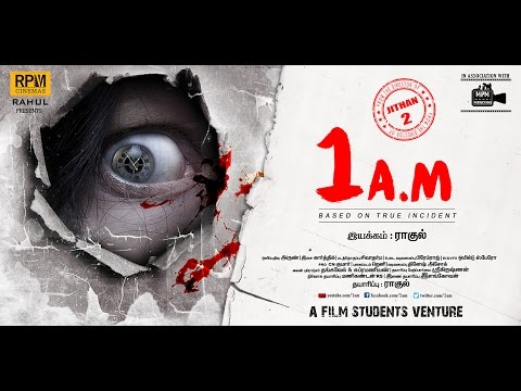 Thumbnail: 1AM Tamil Movie Official Trailer ( Mohan | Sasvatha )