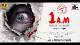 1AM Tamil Movie Official Trailer