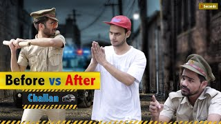 CHALLAN | BEFORE V/S AFTER | 5SECONDS | Round2hell | R2h