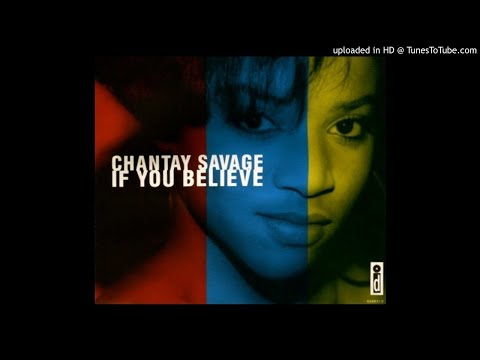 Chantay Savage - If You Believe (E-Smoove's 13 Minute Believer Mix & Believe In Steve's Club Mix)