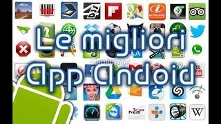 Le migliori 3 app android