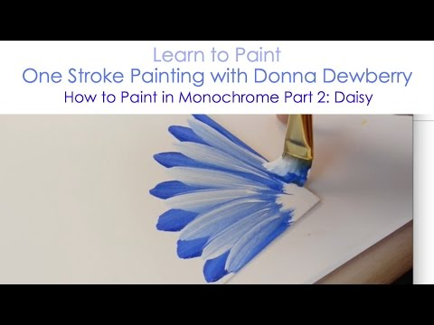 One Stroke Painting With Donna Dewberry - How To Paint In Monochrome, Pt. 2: Daisy