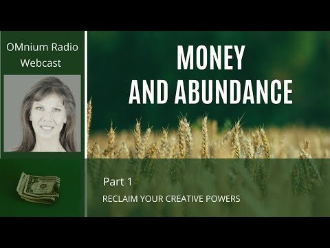 MONEY AND ABUNDANCE - RECLAIM YOUR CREATIVE POWERS BY CAROLI
