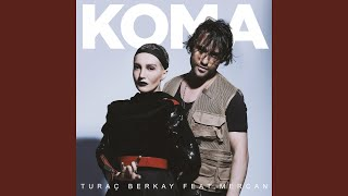 Koma (feat. Mercan)