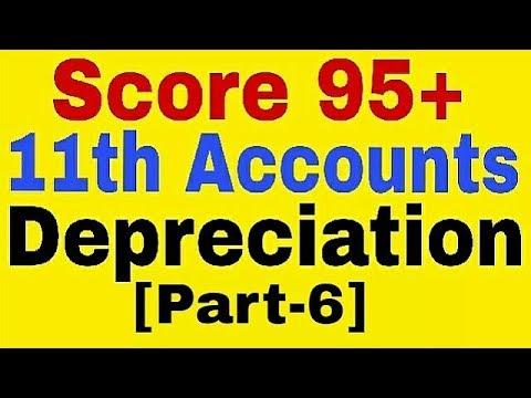 Depreciation [Part-6],Disposal Accounts,[11th Accounts Class]