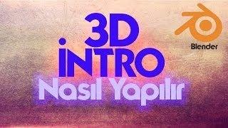 3D İntro nasıl yapılır/kolay yöntem /blender