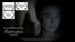 FLATMATES (2018) - Short Horror Film - scary ghost story!