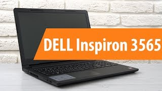Распаковка DELL Inspiron 3565 / Unboxing DELL Inspiron 3565