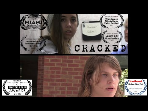 CRACKED - Independent Feature Film (2016)
