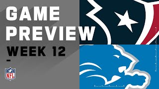 Houston Texans vs. Detroit Lions | NFL Week 12 Game Preview