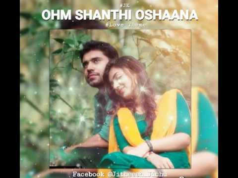 Ohm Shanthi Oshaana Malayalam Movie Songs Free Download