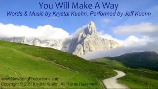 You Will Make a Way by Krystal Kuehn