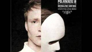 Polarkreis 18 - Unendliche Sinfonie ( A Great Paulukka Remix / Single Edit )