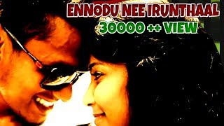 Ennodu Nee Irundhaal Reprise Official Video Song HD - AI MOVIE | Praba | Harini | STX |