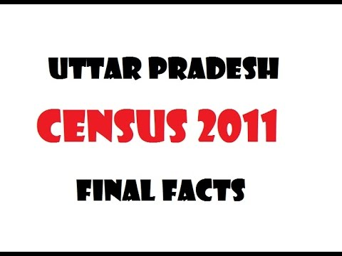Study tutorial : Uttar Pradesh Census 2011 Final Facts