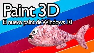 El Nuevo Paint 3D de Windows, lo descubrimos junto a tí