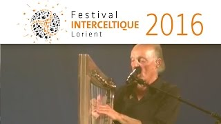 Alan Stivell : Concert et interview- Festival Interceltique de Lorient 2016
