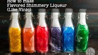 How to make HOMEMADE VINIQ -  Infused Flavored Shimmery Liqueurs