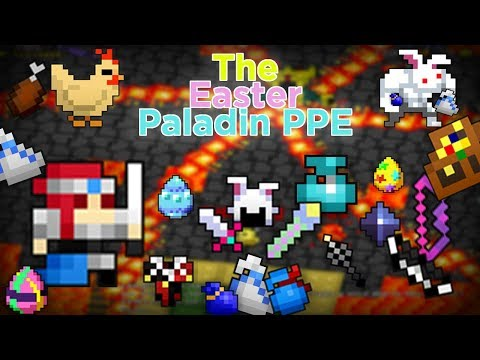 [RotMG] The Easter Paladin PPE