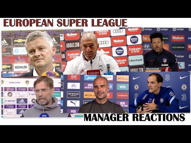 European Super League Klopp Guardiola Zidane Tuchel Simeone Ole react #InfiniteWanderlust