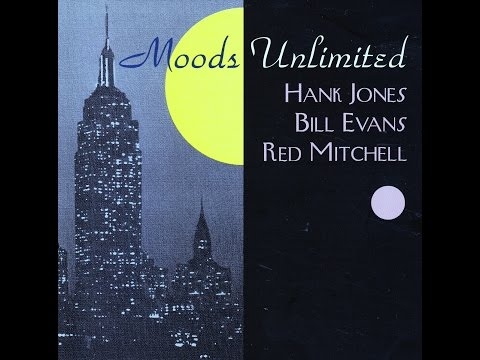 Hank Jones, Bill Evans, Red Mitchell - All the Things You Are
