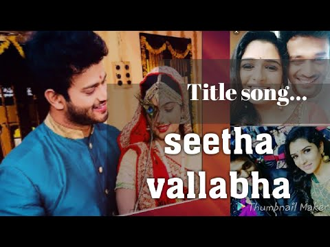 Seetha Vallabha Title Track Song